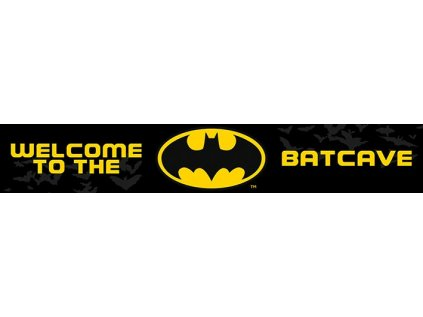 CEDULE|MALBA NA DŘEVĚ 13 x 80 cm  DC COMICS|WELCOME TO THE BATCAVE