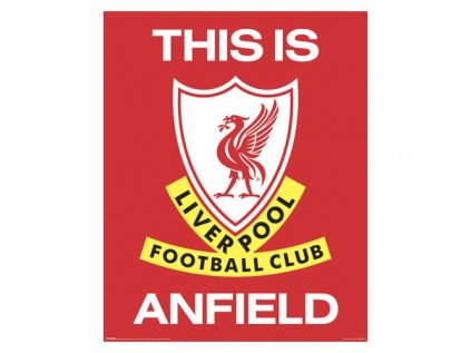 PLAKÁT MINI 40 x 50 cm  LIVERPOOL FC|THIS IS ANFIELD