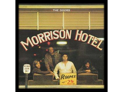 PLAKÁT V RÁMU 31,5 x 31,5 cm  THE DOORS|MORRISON HOTEL