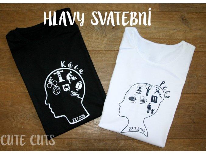 tričko HLAVY SVATEBNÍ