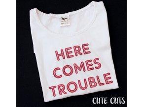 tričko TROUBLE