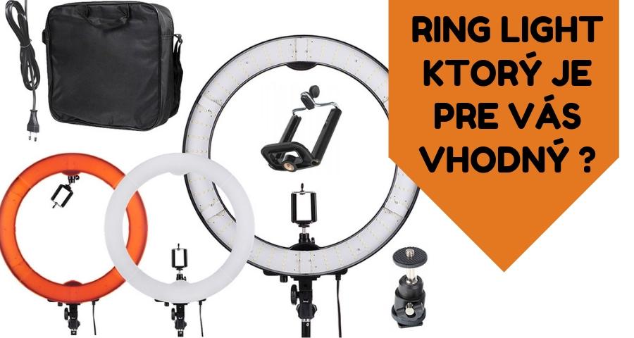 Ring light - ktorý si vybrať ?