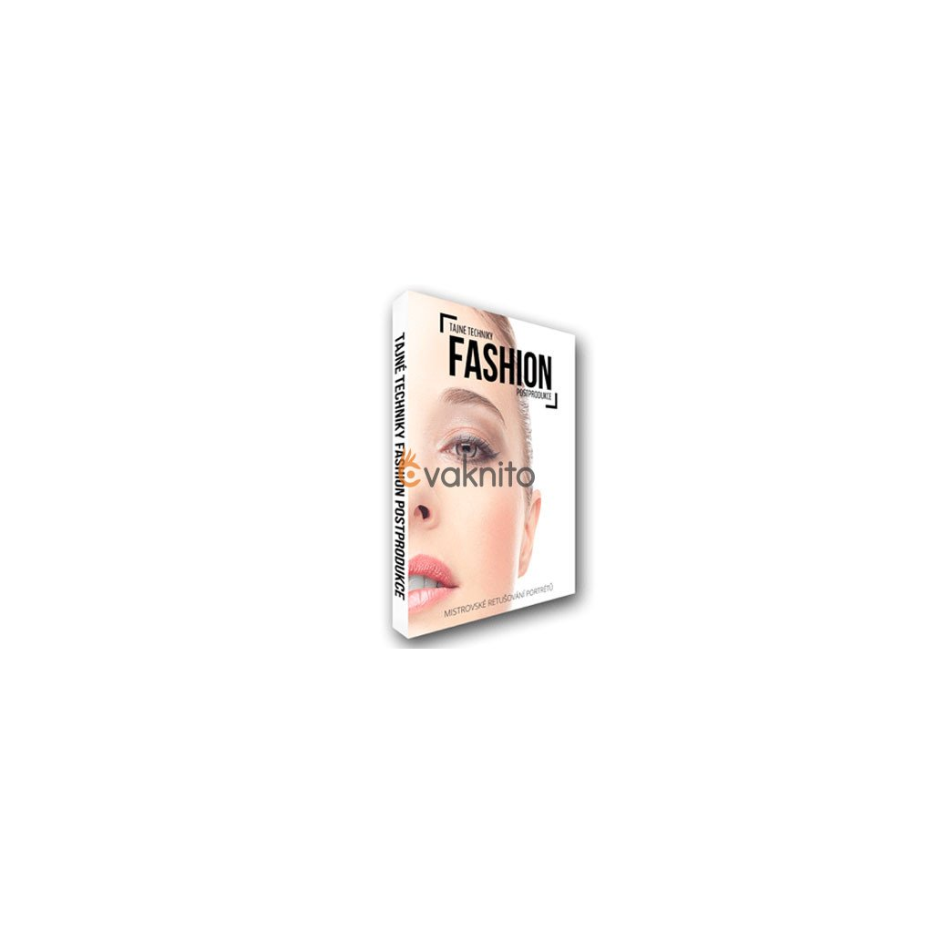 Tajné techniky fashion postprodukce (výukové DVD)