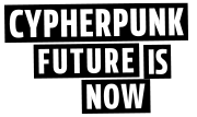 Cypherpunk Now