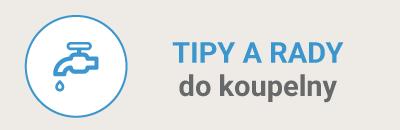 Tipy a rady do koupelny