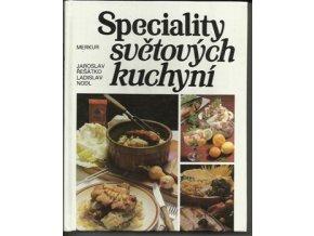 Speciality světových kuchyní / Jaroslav Řešátko , Ladislav Nodl