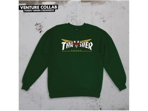 Mikina Thrasher x Venture Collab Crewneck Forest Green