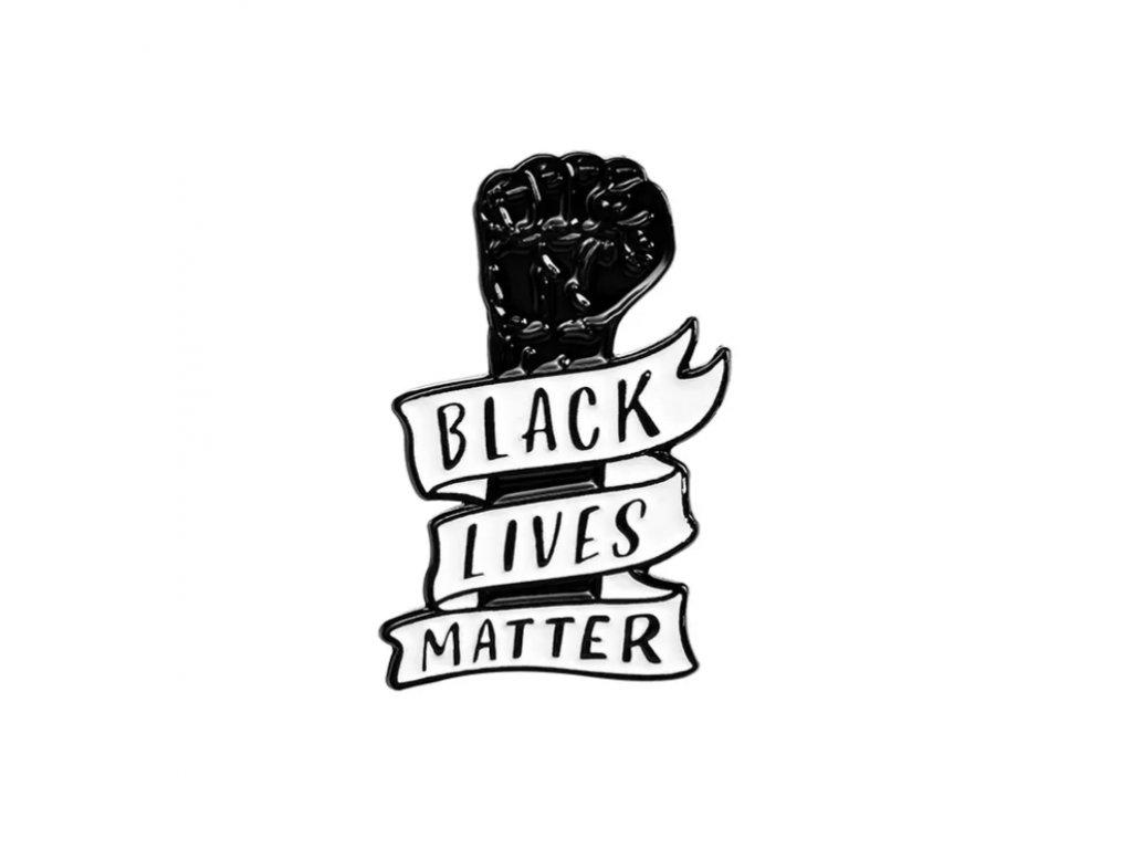 Pin / Brož Odznáček - BLACK LIVES MATTER
