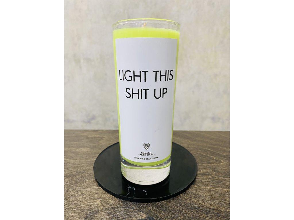 Things by E. - IRONIC CANDLES - velká sójová svíčka - LIGHT THIS SHIT UP / citrusy a litsea cubeba
