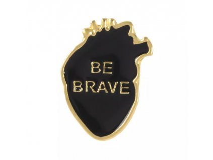 Pin / Brož Srdce - Be brave! černo-zlaté
