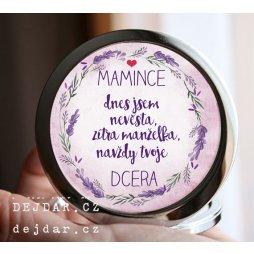 svatební zrcátko pro maminku