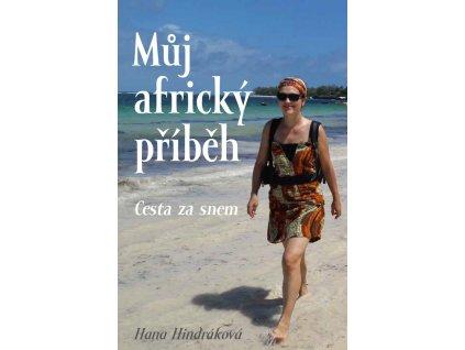 Obálka knihy Můj africký příběh