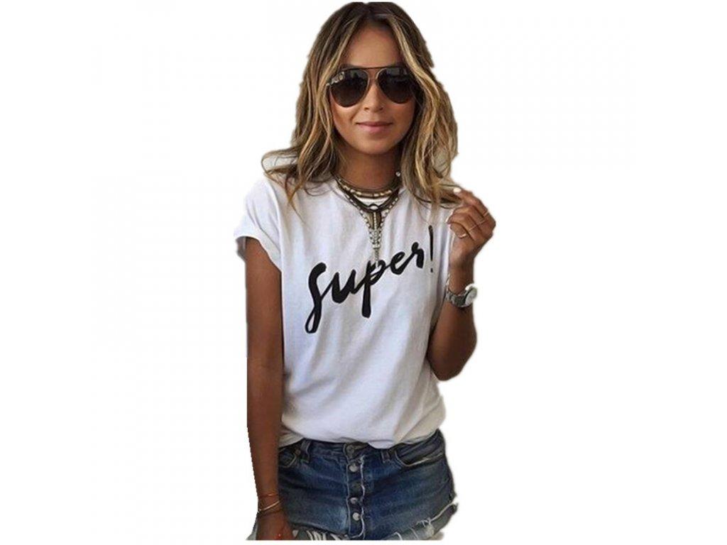 Dámske moderné tričko SUPER (Farba Biela, Veľkosť XS)