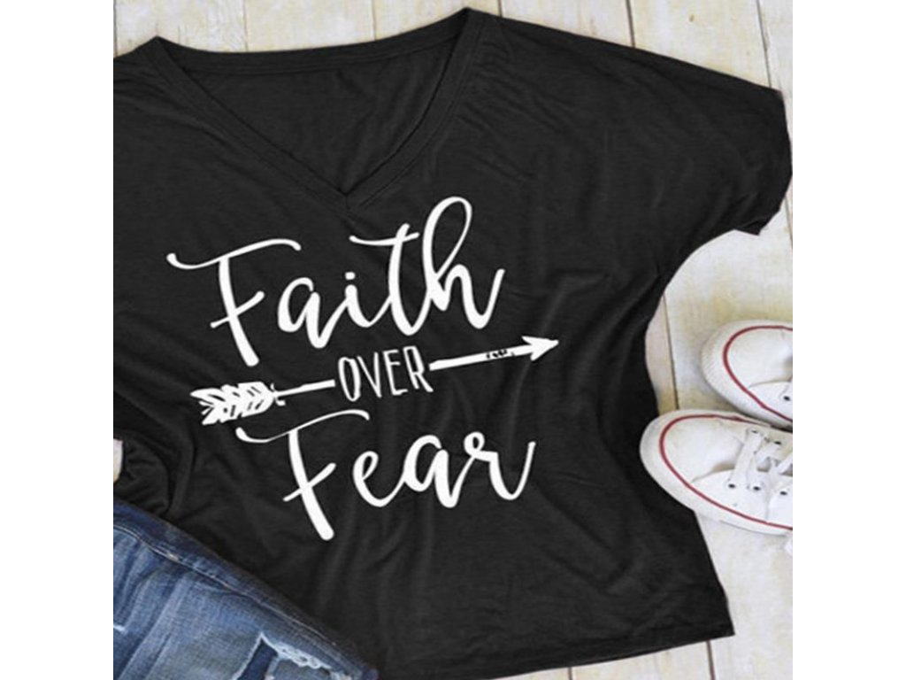2405 damske tricko s potlacou faith over fear 4 farby farba cierna velkost xs