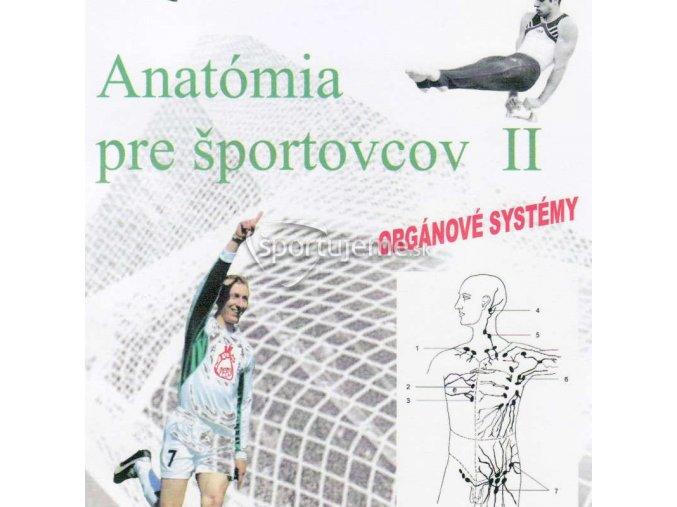 Anatómia pre športovcov II. (Orgánové systémy)