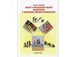 Silové a rýchlostno-silové schopnosti v kondičnej príprave športovcov