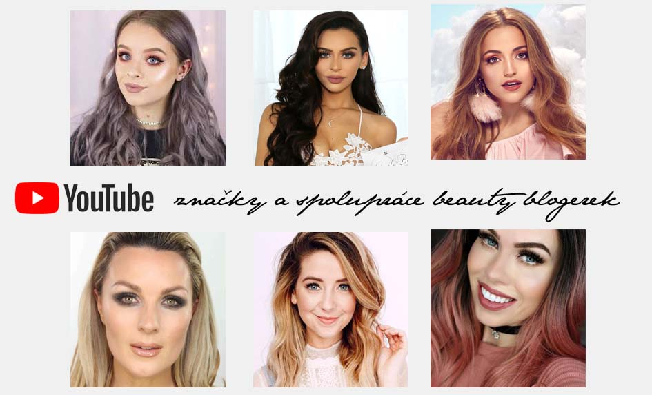 Beauty blogerky a youtuberky a jejich značky