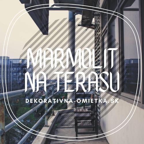 Marmolit na terasu - Designové a účelové riešenie