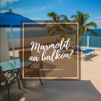 Vraťte svému balkonu luxusní vzhled s dekorativní omítkou marmolit