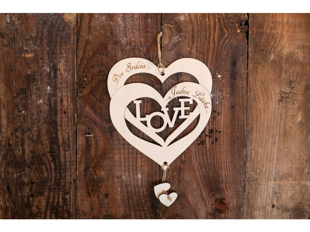 Dve srdcia a jedná láska  #Drevené srdiečko#