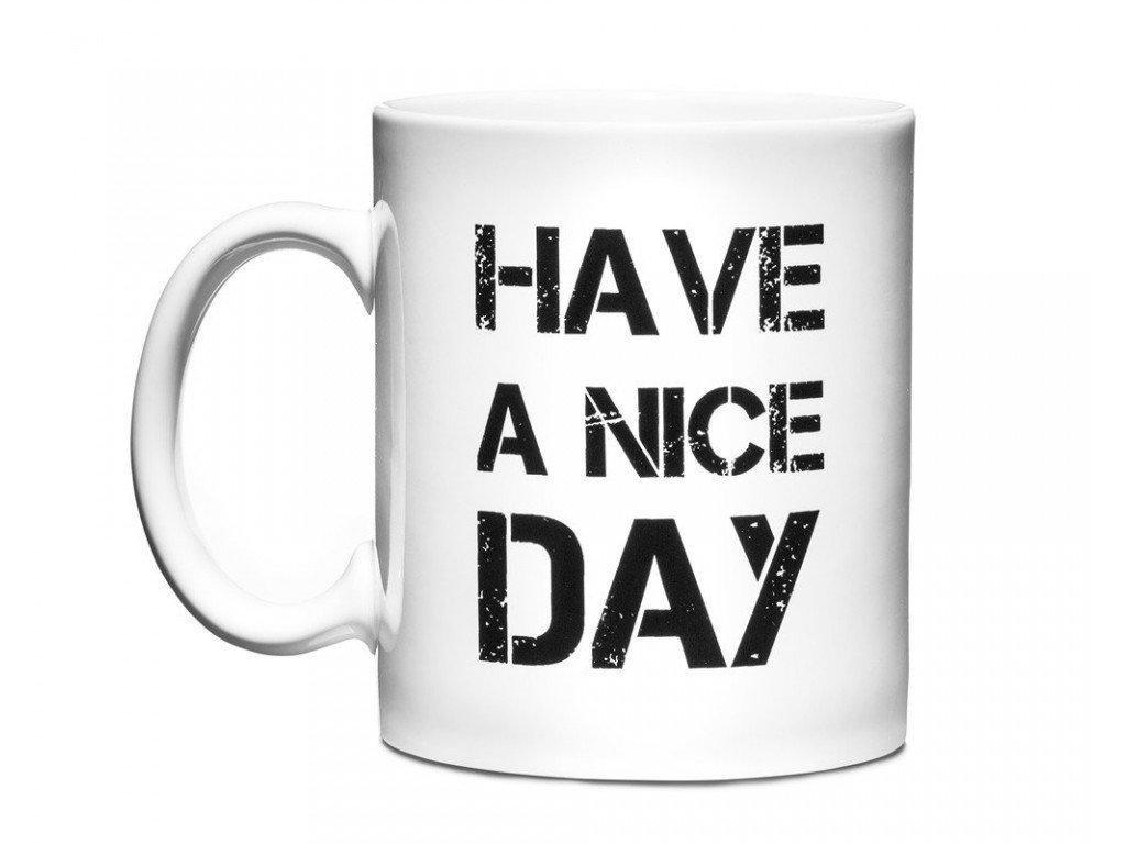 Hrnček --- Have-a-nice-day-na-Deminas