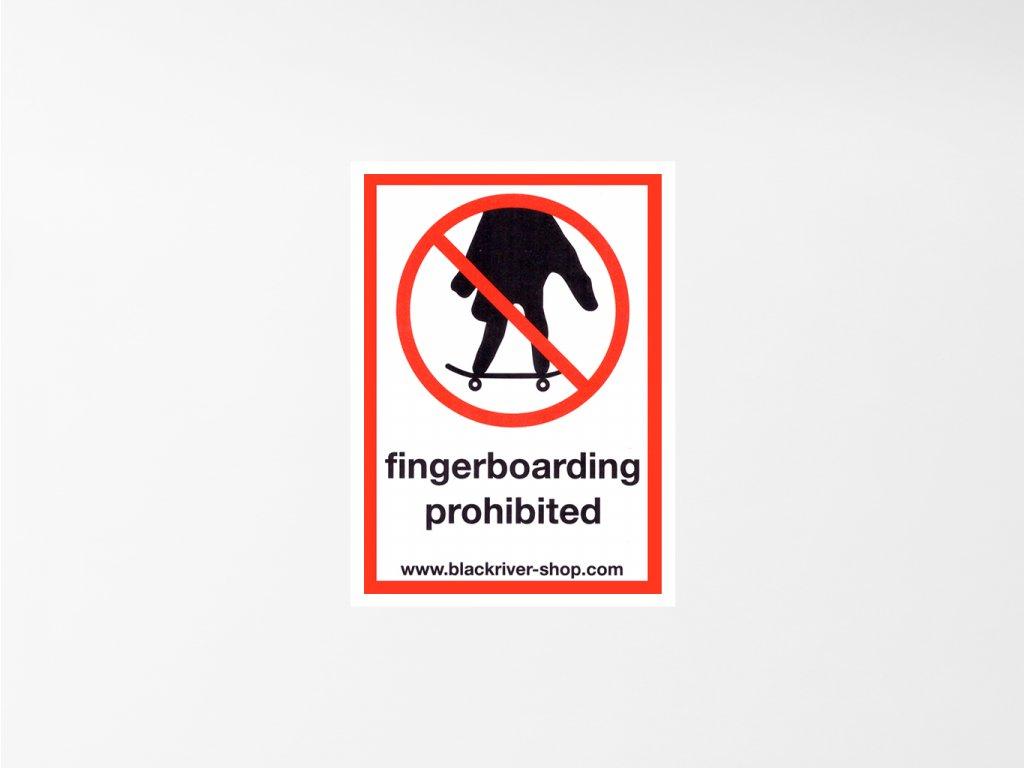 Samolepka Blackriver Fingerbaording prohibited
