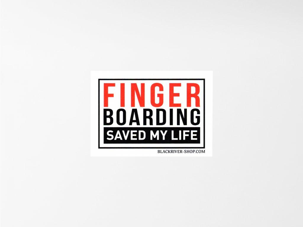 Samolepka Blackriver Fingerbaording saved my life