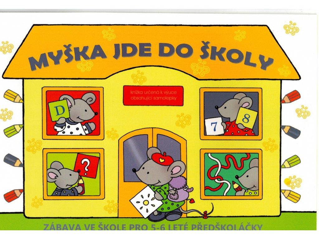 Pracovní sešit pro předškoláky, Myška jde do školy