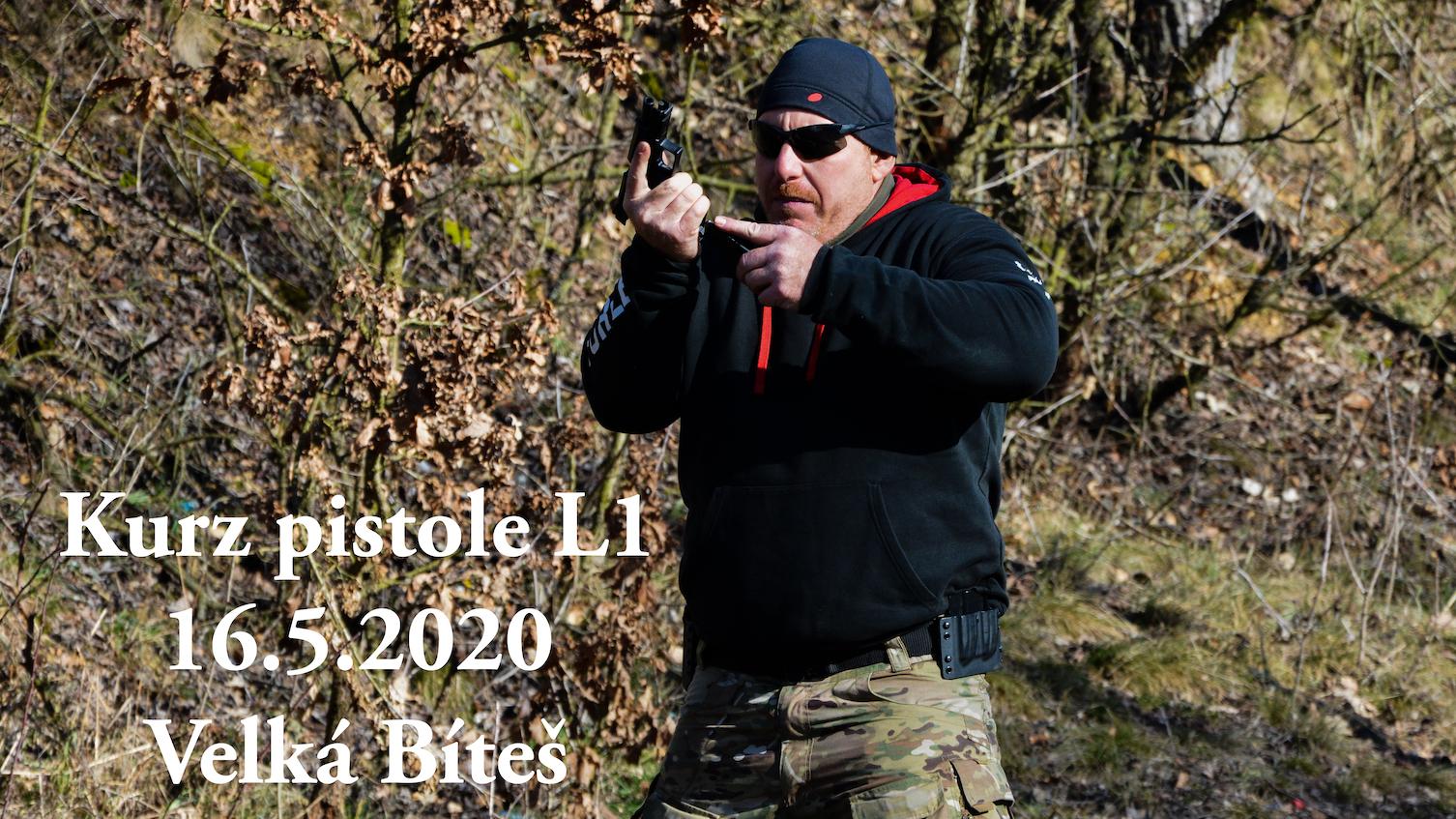 Kurz pistole L1 dne 16.5.2020