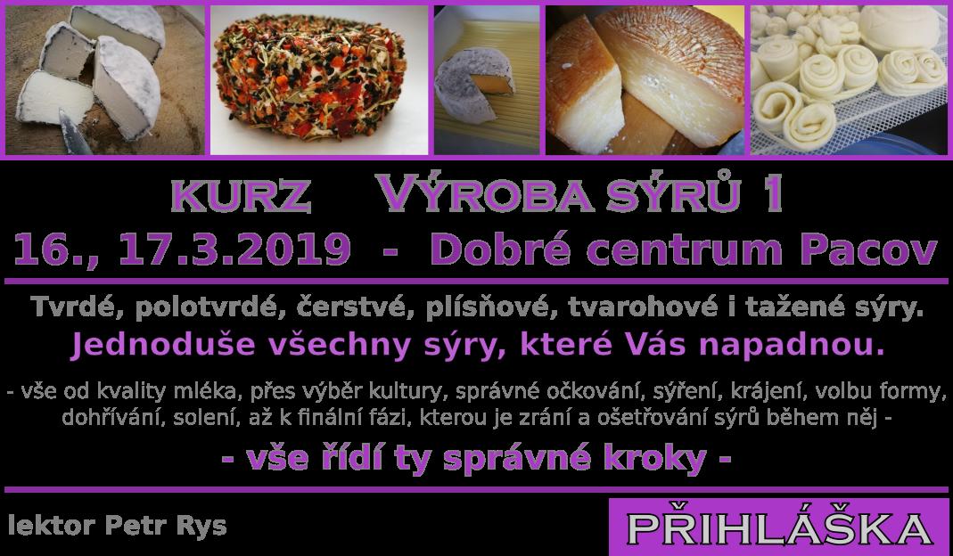 Kurz Výroba sýrů 1 - 16., 17.3.2019 - Dobré centrum Pacov
