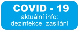 aktuální stav zasílání s ohledem na COVID-19