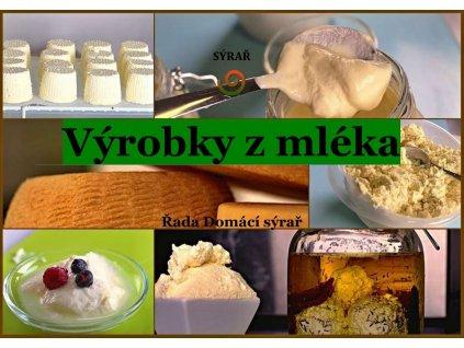 Výrobky z mléka nejen v domácích podmínkách