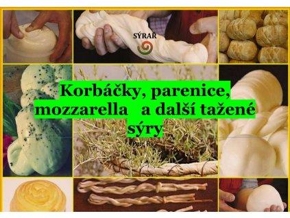 Korbáčky, parenice, mozzarella a další tažené sýry