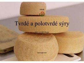 Tvrdé a polotvrdé sýry