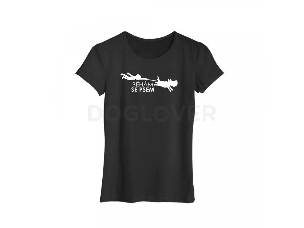 Dámské triko běhám se psem | více barev
