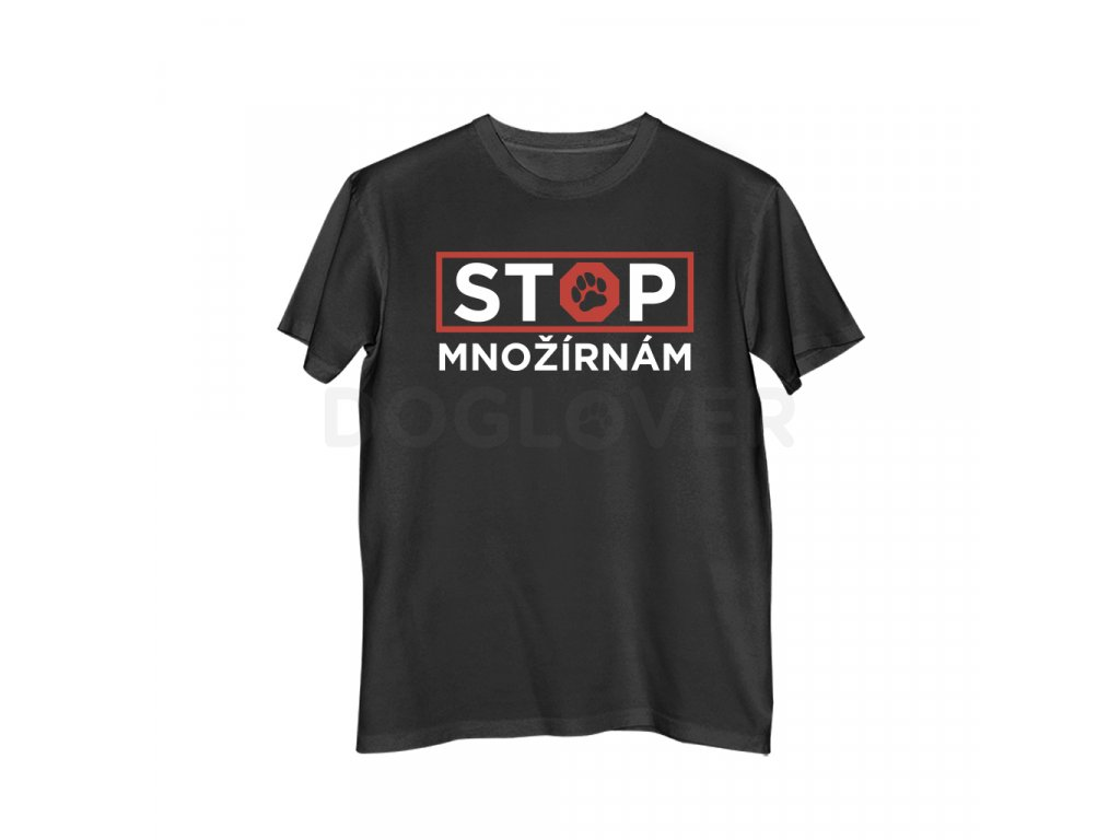 Pánské triko Stop množírnám