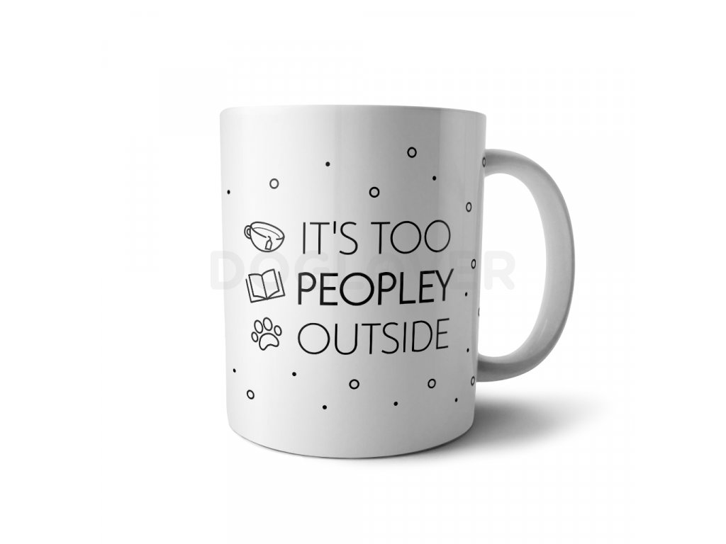 its too peopley
