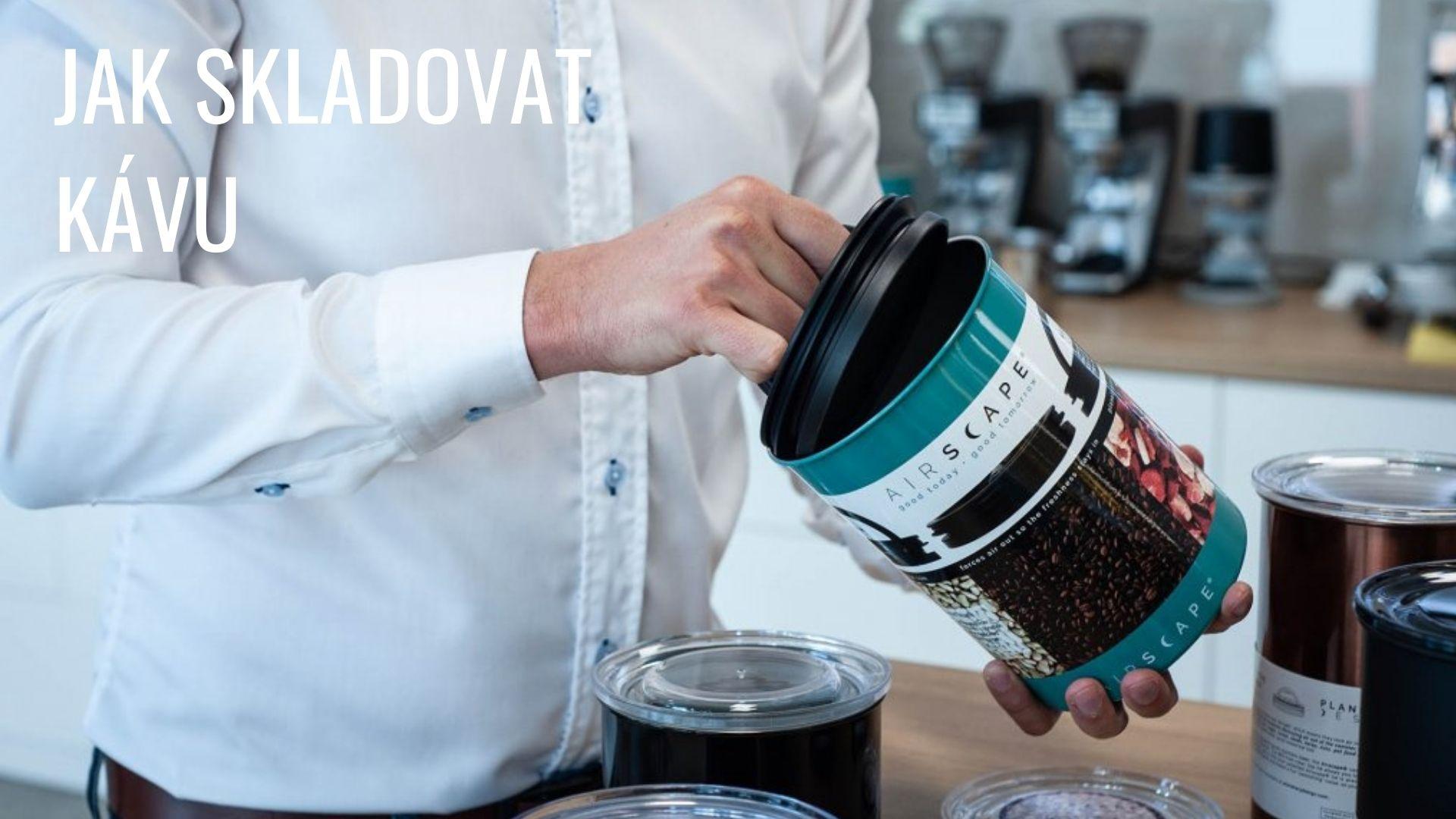 Jak udržet kávu co nejdéle čerstvou