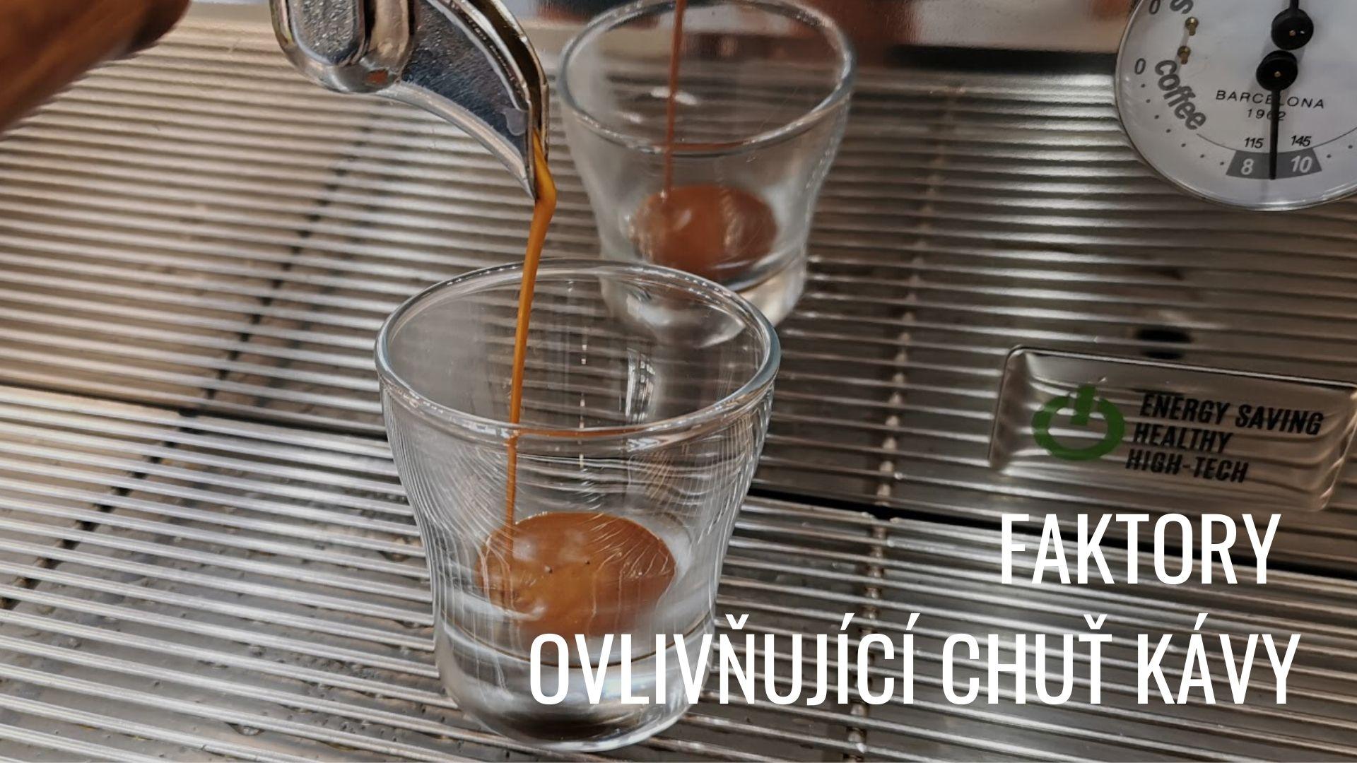8 faktorů ovlivňujících chuť kávy