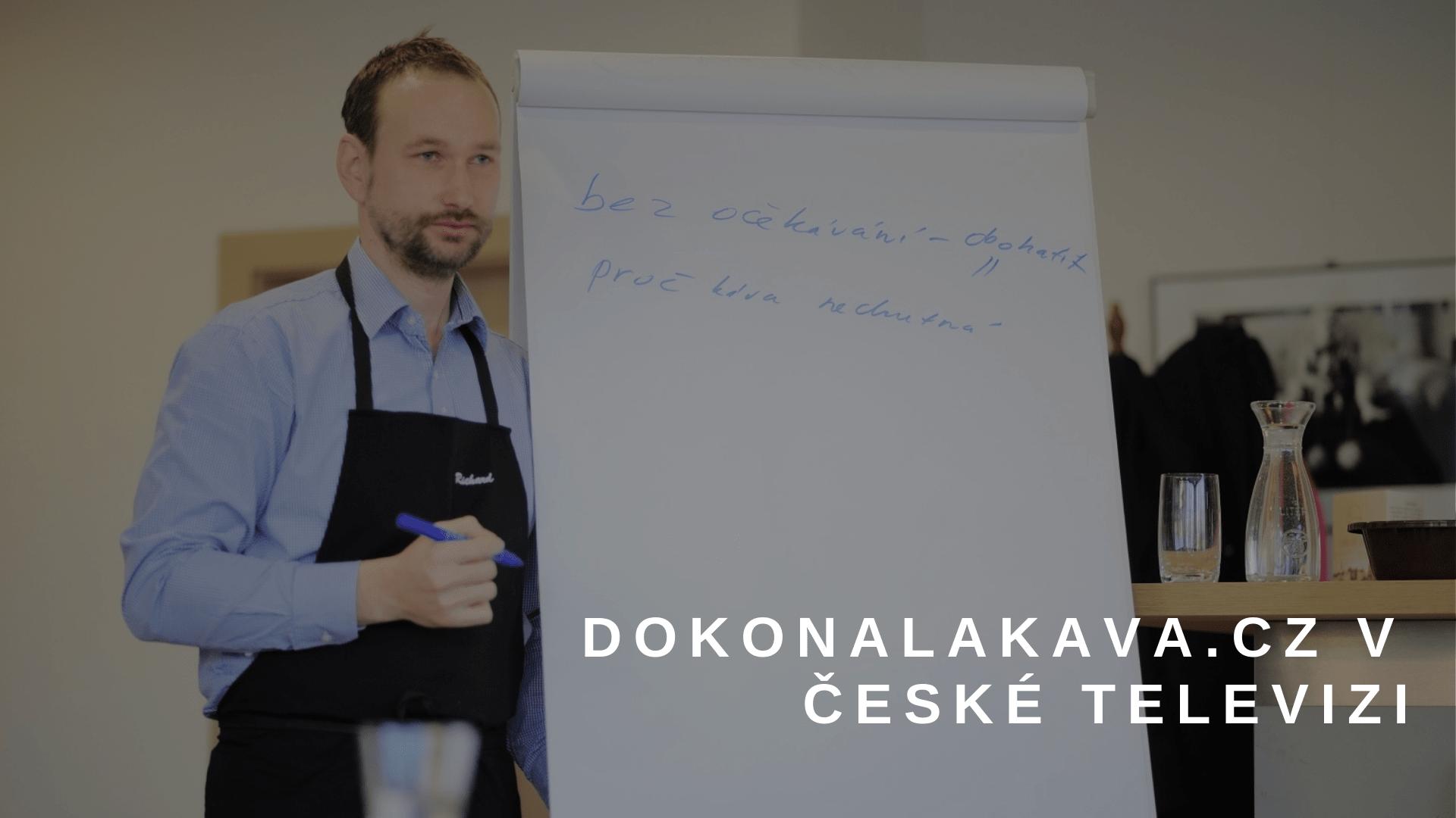 Dokonalakava.cz v TV