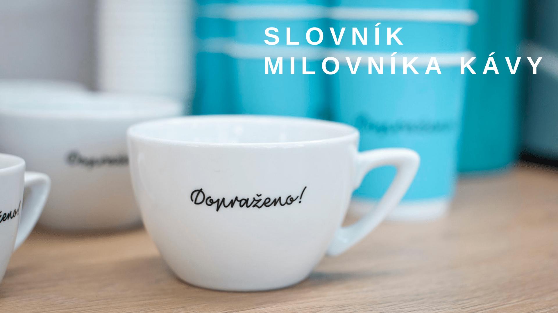 Slovník milovníka kávy.
