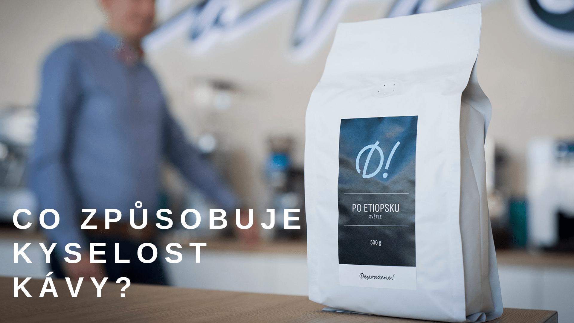 Co způsobuje kyselost kávy
