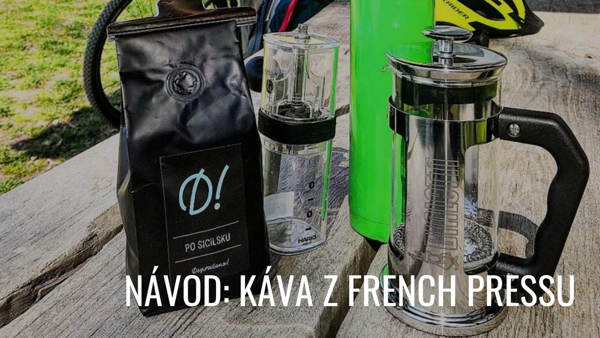 Jak připravit kávu z french pressu