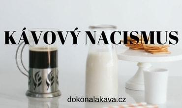 Kávový nacismus