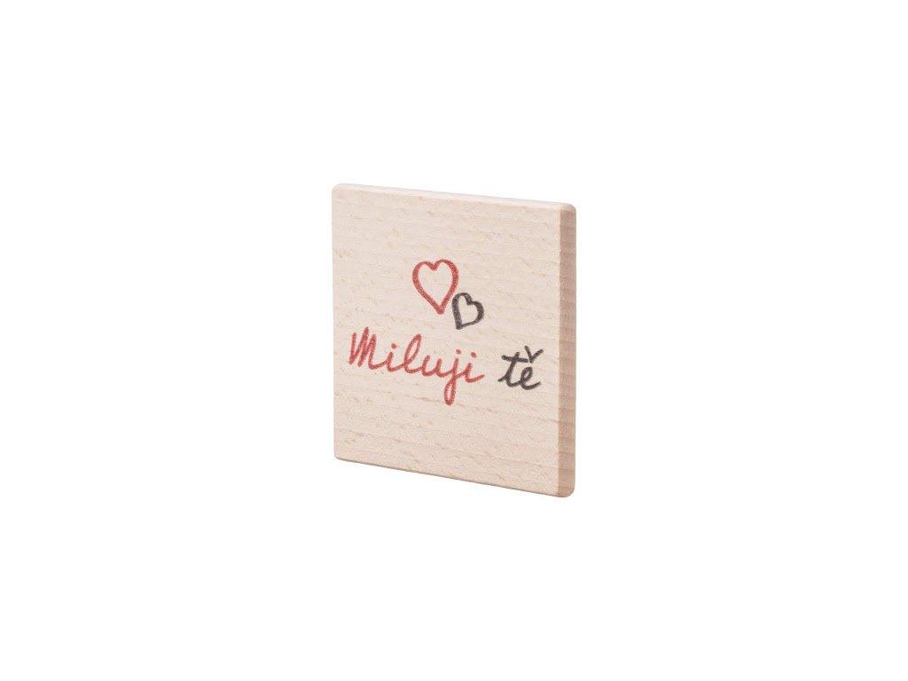 Dřevěný podtácek Miluji tě