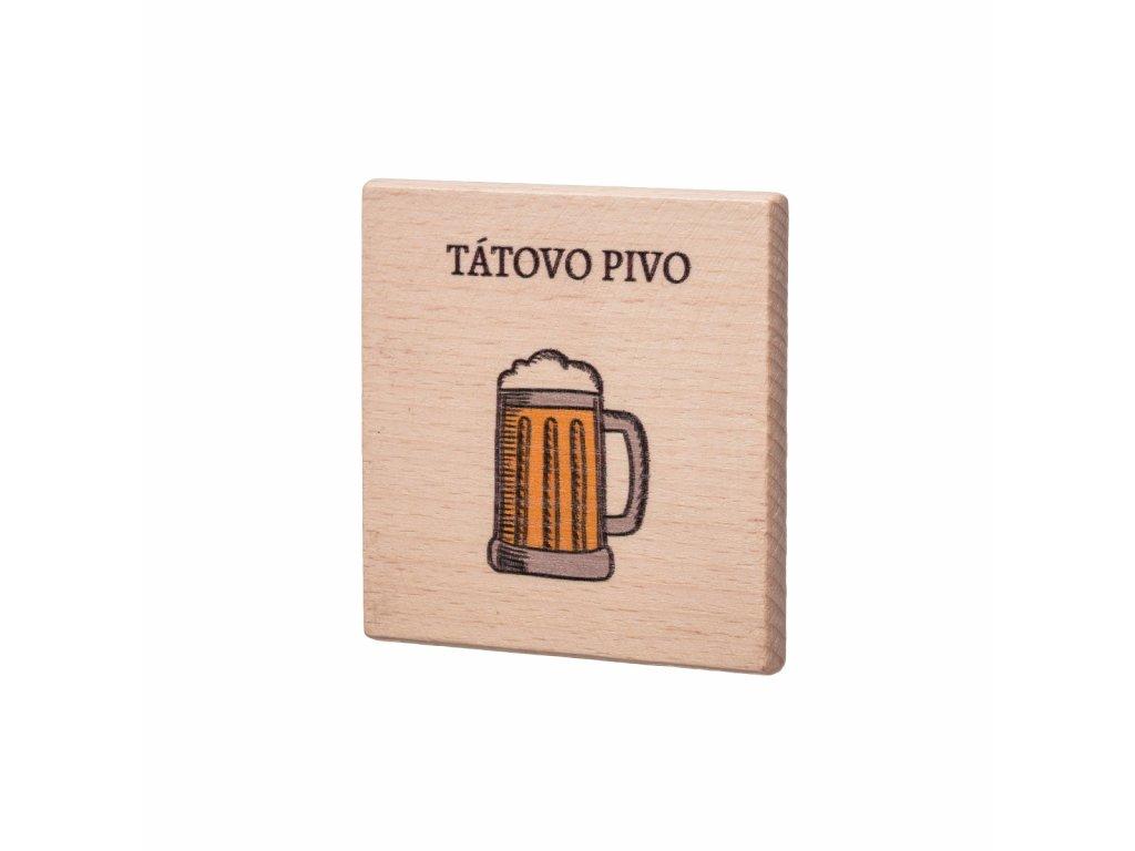 Dřevěný podtácek - Tátovo pivo