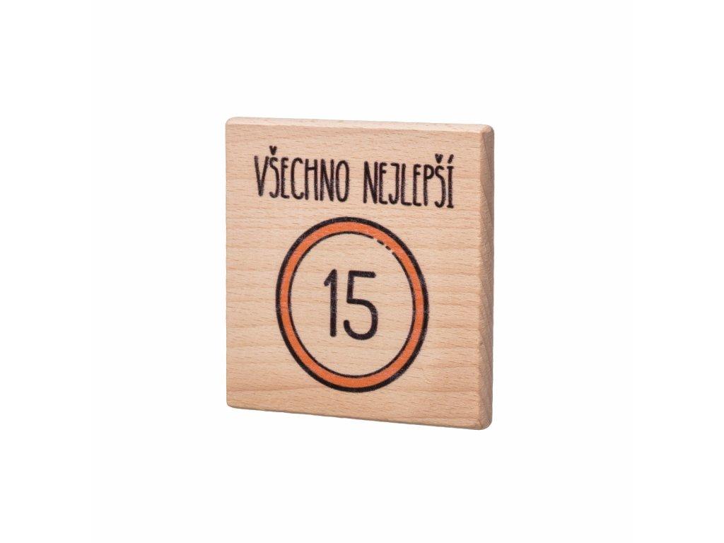 Dřevěný podtácek Všechno nejlepší 15