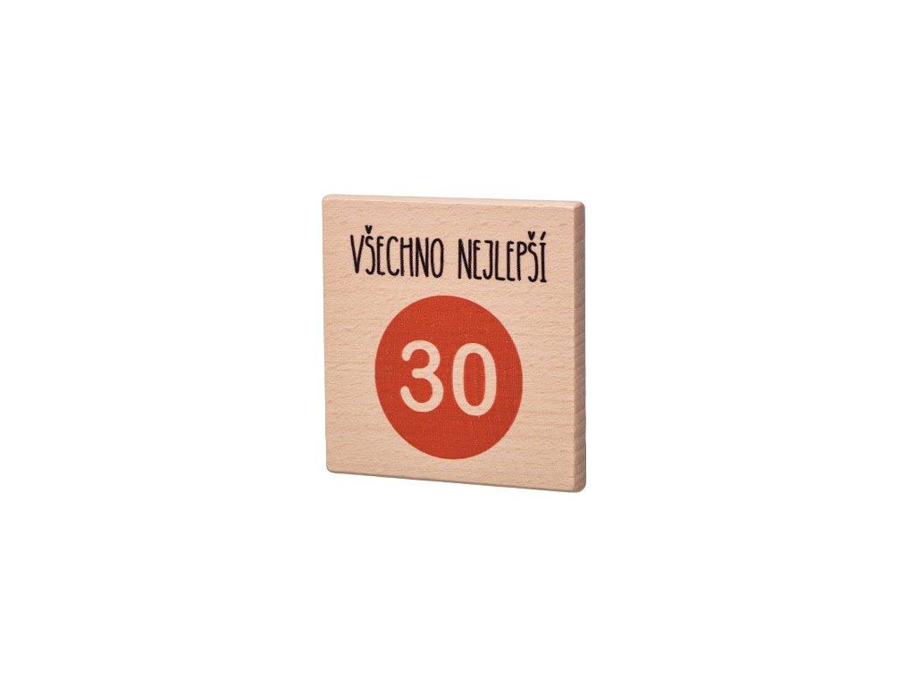 Dřevěný podtácek Všechno nejlepší 30