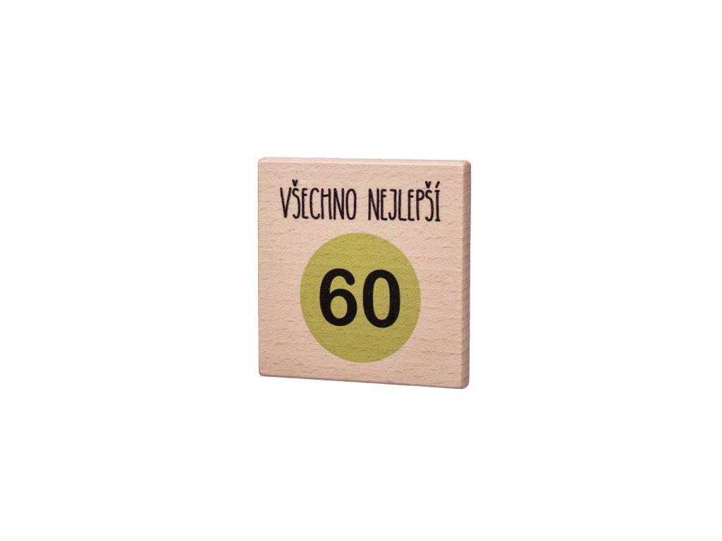 Dřevěný podtácek Všechno nejlepší 60