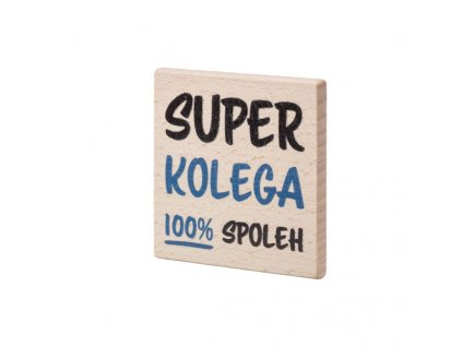 Dřevěný podtácek Super kolega